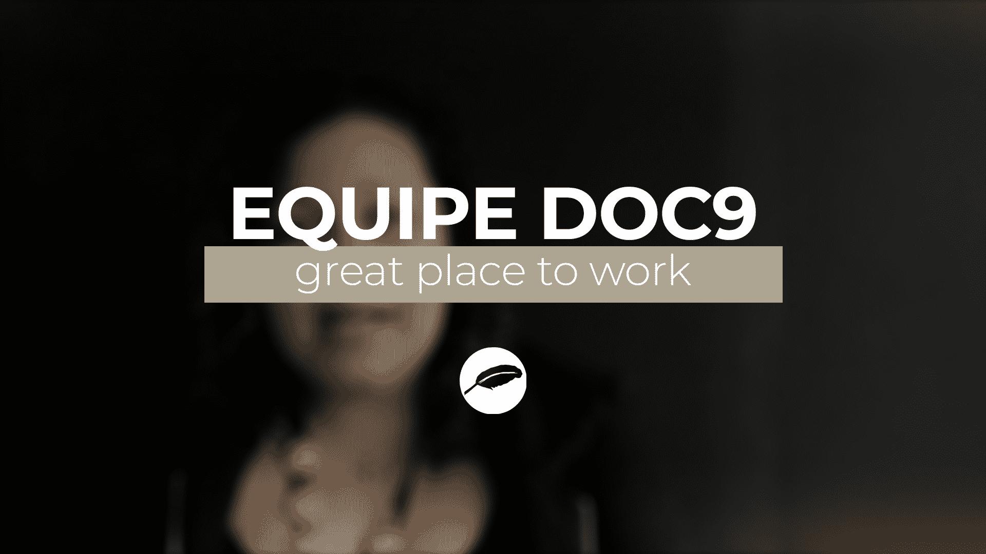 Por que a DOC9 é uma empresa Great Place to Work