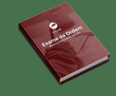 E-book Exame de Ordem Dicas e Práticas de Estudo